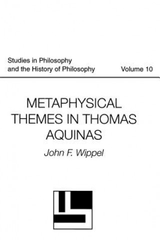 Metaphysical Themes in Thomas Aquinas