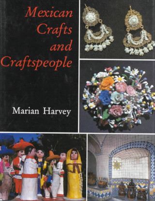 Mexican Crafts and Craftspeople