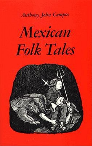 MEXICAN FOLK TALES