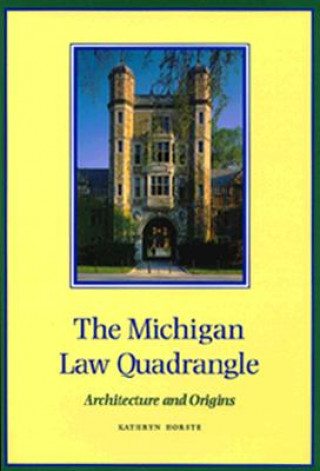 Michigan Law Quadrangle