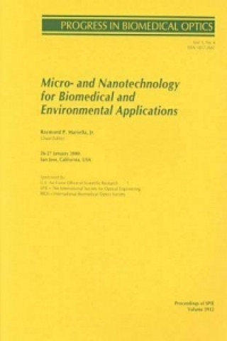 Micro- and Nanotechnology for Biomedical and Environmental Applications