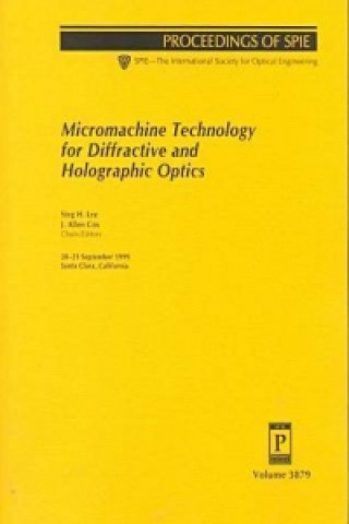 Micromachine Technology for Diffractive and Holographic Optics