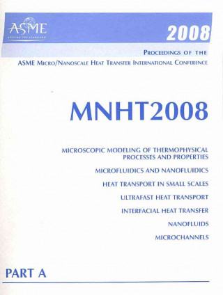 Proceedings of the Asme Micro/Nanoscale Heat Transfer International Conference