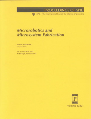 Microrobotics and Microsystem Fabrication