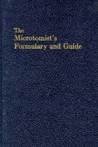 Microtomist's Formulary and Guide