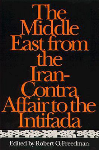 Middle East from the Iran-Contra Affair to the Intifada