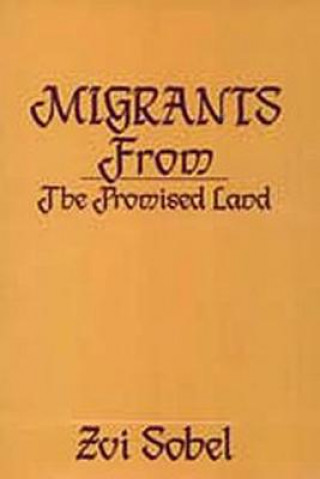 Migrants from the Promised Land