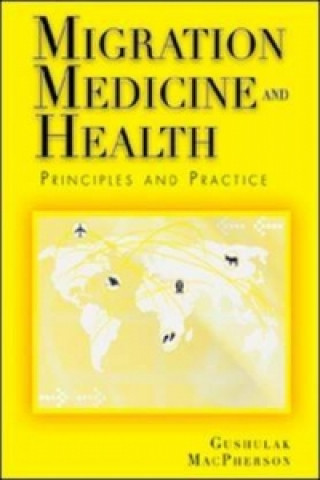 Migration Medicine and Health:Principles and Practice