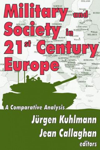 Military and Society in 21st Century Europe