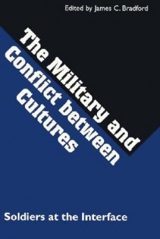 Military and Conflict Between Cultures