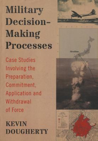 Military Decision-Making Processes