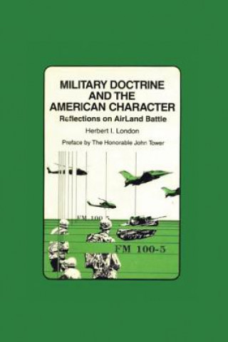 Military Doctrine and the American Character