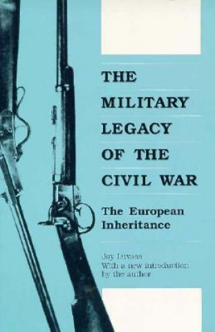 Military Legacy of the Civil War