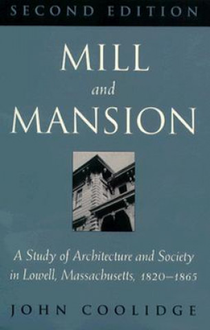 Mill and Mansion