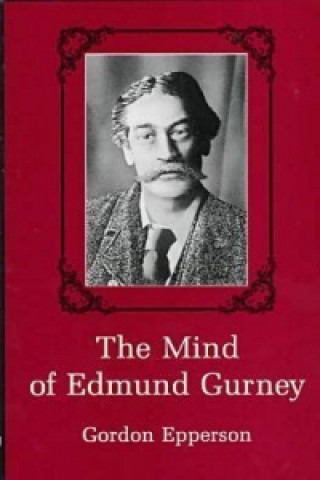 Mind of Edmund Gurney