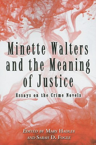 Minette Walters and the Meaning of Justice