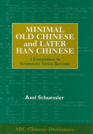 Minimal Old Chinese and Later Han Chinese