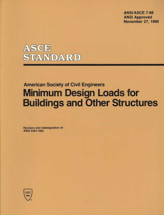 Minimum Design Loads for Buildings and Other Structures ASCE 7-88