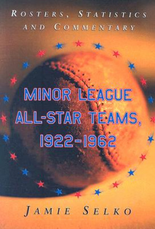 Minor League All-star Teams, 1922-1962