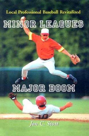 Minor Leagues, Major Boom