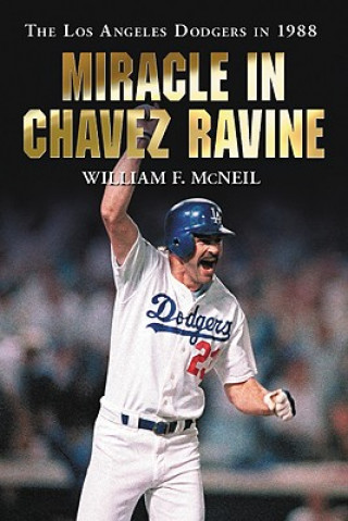 Miracle in Chavez Ravine