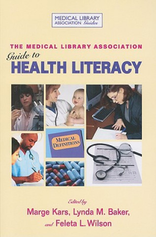 MLA Guide to Health Literacy at the Library