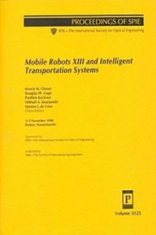 Mobile Robots XIII and Intelligent Transportation Systems