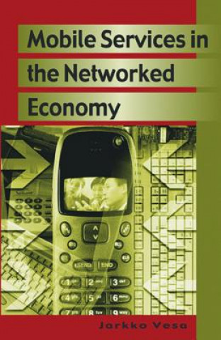 Mobile Services in the Networked Economy