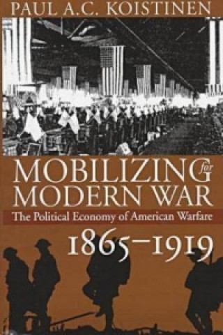 Mobilizing for Modern War