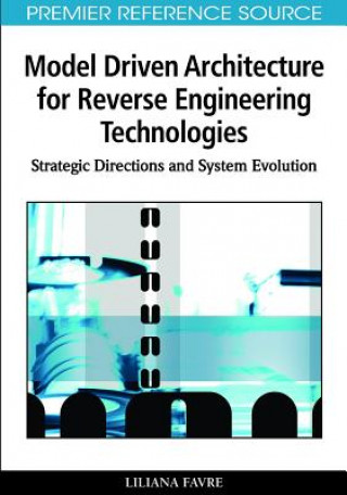 Model Driven Architecture for Reverse Engineering Technologies