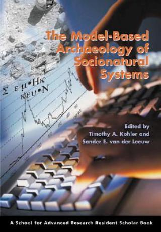 Model-Based Archaeology of Socionatural Systems