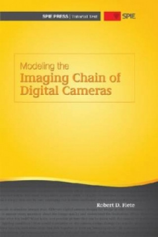 Modeling the Imaging Chain of Digital Cameras