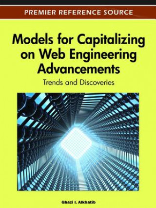 Models for Capitalizing on Web Engineering Advancements