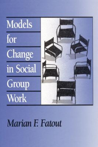 Models for Change in Social Group Work