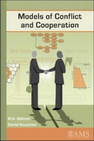 Models of Conflict and Cooperation