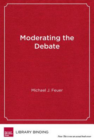 Moderating the Debate