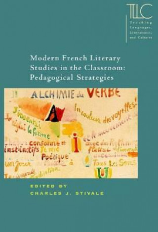 Modern French Literary Studies in the Classroom