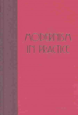 Modernism in Practice