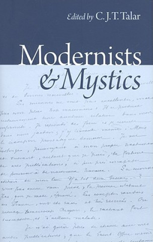 Modernists and Mystics