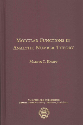 Modular Functions in Analytic Number Theory