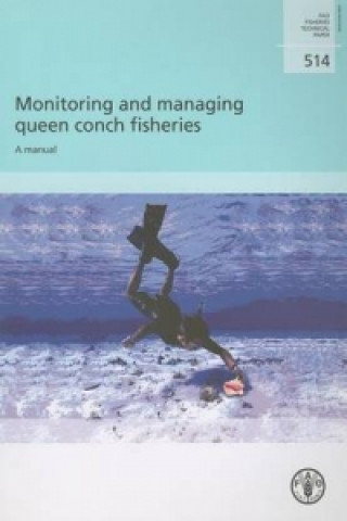 Monitoring and Managing Queen Conch Fisheries