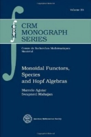 Monoidal Functors, Species and Hopf Algebras