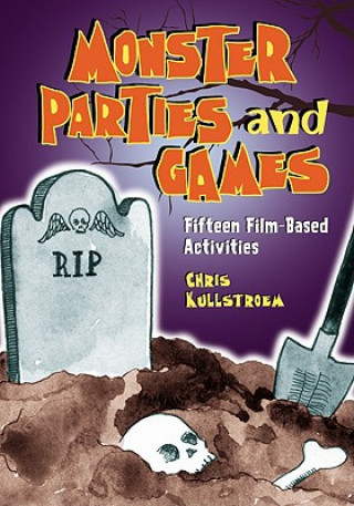 Monster Parties and Games
