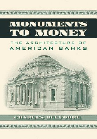 Monuments to Money