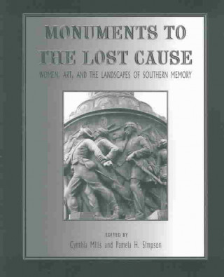 Monuments to the Lost Cause