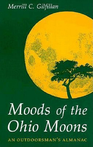 Moods of the Ohio Moons