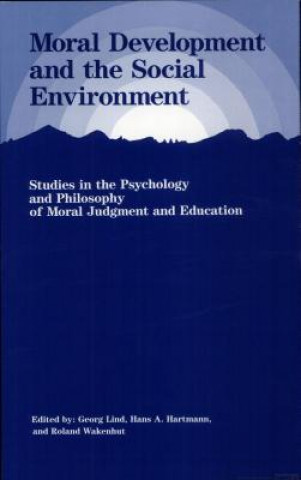 Moral Development and the Social Environment