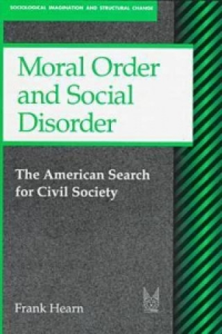 Moral Order and Social Disorder