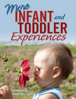 More Infant and Toddler Experiences