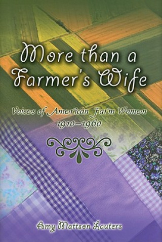 More Than a Farmer's Wife